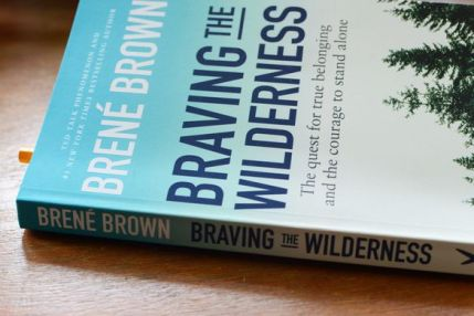 http---www.izrozumtusiebie.pl-wp-content-uploads-2017-10-braving-the-wilderness-brene-brown-1024x683